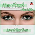 NEW FRESH feat ALLA - Love In Your Eyes (Front Cover)