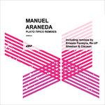 ARANEDA, Manuel - Plato Tipico (The Remixes) (Front Cover)
