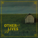 OTHER LIVES - Other Lives (Front Cover)
