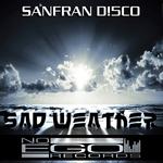 SANFRAN D!5CO - Sad Weather (Front Cover)