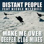 Make Me Over (deeper club mixes)
