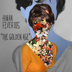 HIMAN/FEVER 105 - The Golden Age EP (Front Cover)
