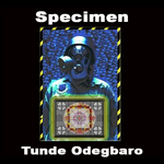 ODEGBARO, Tunde - Specimen (Front Cover)