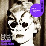 SAHAGUN, Manuel - Basement Sounds EP (Front Cover)