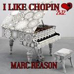 I Like Chopin 2K12
