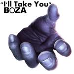BOZA - I'll Take You (Front Cover)