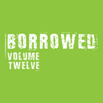 DA SUNLOUNGE/INLAND KNIGHTS - Borrowed Vol:12 (Front Cover)