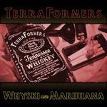 Whyski & Marijuana EP