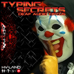 DEAF AUDIO CIRCUS - Typing Secrets (Front Cover)