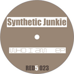 SYNTHETIC JUNKIE - Who I Am EP (Front Cover)