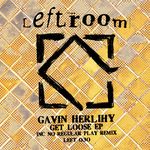 HERLIHY, Gavin - Get Loose EP (Front Cover)