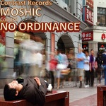 MOSHIC - No Ordinance (Front Cover)