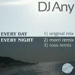 DJ ANY - Every Day Every Night (Front Cover)