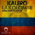 Paso Doble Pres Kalero - La Kolombie WMC Sampler (Incl Paso Doble & Axel V remixes)