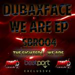 DUBAXFACE - We Are EP (Front Cover)