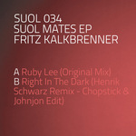 KALKBRENNER, Fritz - Suol Mates EP (Front Cover)