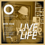 RICO, Erik - Live Your Life (Front Cover)