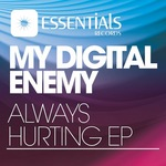 MY DIGITAL ENEMY - Always Hurting EP (Front Cover)