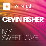 FISHER, Cevin - My Sweet Love (Front Cover)