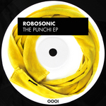 ROBOSONIC - The Punchi EP (Front Cover)