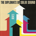 DIPLOMATS OF SOLID SOUND - Let's Cool One (Front Cover)