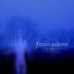 THE FROZEN AUTUMN - Chirality (Bonus Track Edition) (Front Cover)
