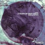 VARIOUS - 2 Years Of Deep Disco (Front Cover)
