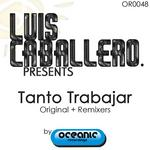 CABALLERO, Luis - Tanto Trabaja (Front Cover)