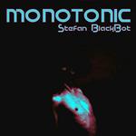 STEFAN BLACKBOT - Monotonic (Front Cover)