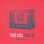 TRUE LIES - Tune In (Front Cover)