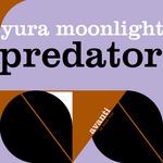 YURA MOONLIGHT - Predator (Front Cover)