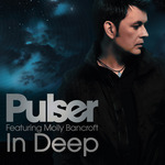 PULSER feat MOLLY BANCROFT - In Deep (Front Cover)
