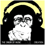 The Origin Of Music: Creation