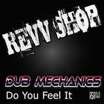 DUB MECHANICS - Do You Feel It (Front Cover)