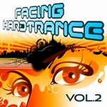 Facing Hardtrance Vol 2 (The Best In Progressive & Melodic Trance)