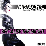 MISTACHIC feat MISS MOTIF - Because The Night (Front Cover)