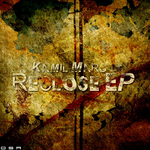 KAMIL MARC - Reclose EP (Front Cover)