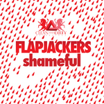 FLAPJACKERS - Shameful (Front Cover)