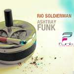 RIO SOLDIERMAN - Ashtray Funk (Front Cover)