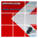 DATAMODE - Done With Me EP (Front Cover)