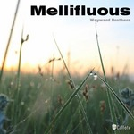 WAYWARD BROTHERS - Mellifluous (Front Cover)
