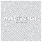 ALABAMA SHAKES - Boys & Girls (Front Cover)