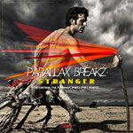 PARALLAX BREAKZ - Stranger (Front Cover)