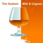 HUDSON, Tim - Milk & Cognac (Front Cover)