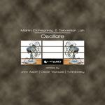 ETCHEGARAY, Martin/SEBASTIAN LAH - Oscillate EP (Front Cover)