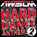 AWsum Hard Dance Anthems Volume 2