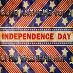 VARIOUS - Independence Day 4th July Club Anthems Vol1 (Ultimate House & Electro Sounds Of Freedom) (Front Cover)