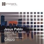 JESUS PABLO - Walking In Austin (Front Cover)