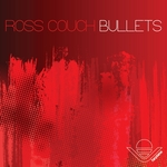 ROSS COUCH - Bullets (Front Cover)