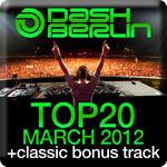 DASH BERLIN/VARIOUS - Dash Berlin Top 20 March 2012 (Front Cover)